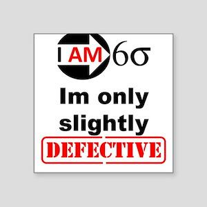 I Am Six Sigma - His (b) Sticker