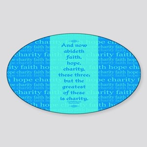 Faith Hope Charity Sticker (Oval)