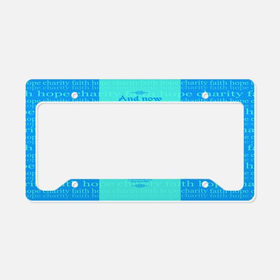 Faith Hope Charity License Plate Holder