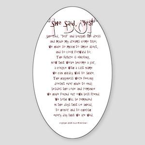 She Said Yes Wedding Oval Sticker
