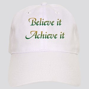 Believe It Cap