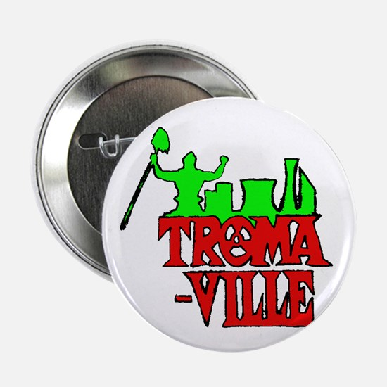 Tromaville Button