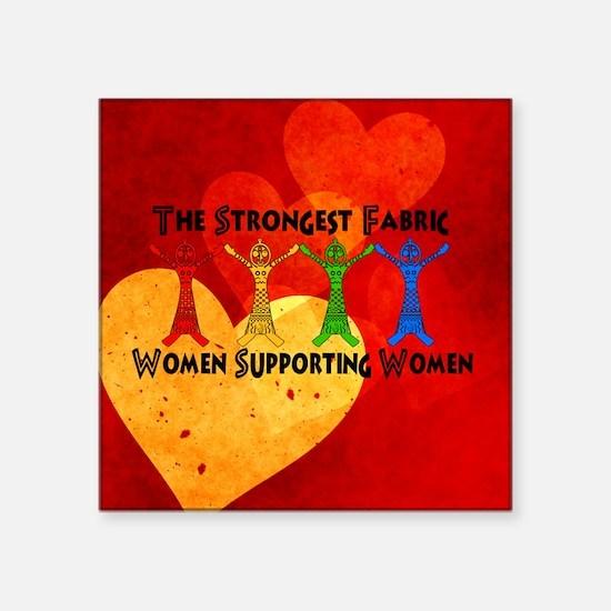 "Women supporting Women Square Sticker 3"" x 3"""