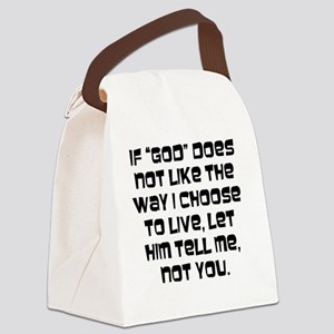Let God Tell Me Canvas Lunch Bag
