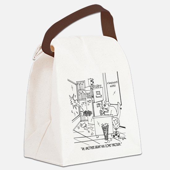 Another Grant Came Through Canvas Lunch Bag