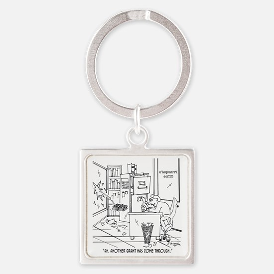 Another Grant Came Through Square Keychain