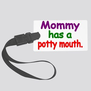 Mommy has a Potty Mouth 2 Large Luggage Tag