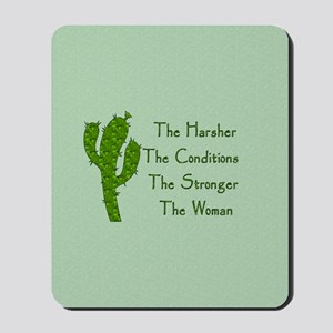 Harsh Conditions Strong Woman Mousepad