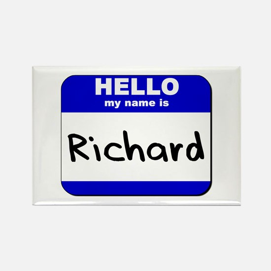 hello my name is richard Rectangle Magnet