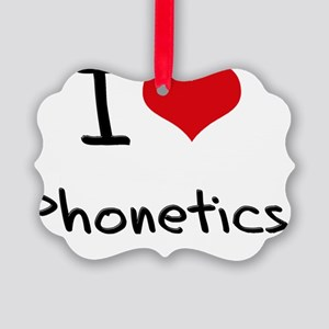 I Love Phonetics Picture Ornament
