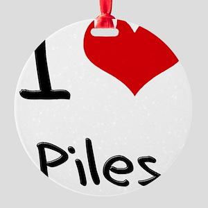 I Love Piles Round Ornament