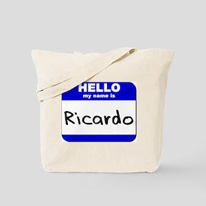 hello my name is ricardo Tote Bag