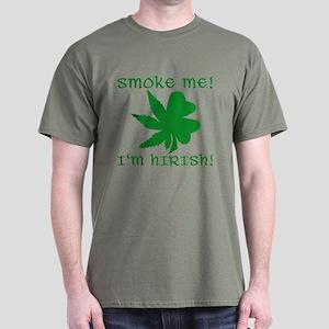 Smoke Me! I'm Hirish! Logo Dark T-Shirt