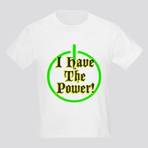 i have the power Kids Light T-Shirt
