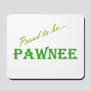Pawnee Mousepad