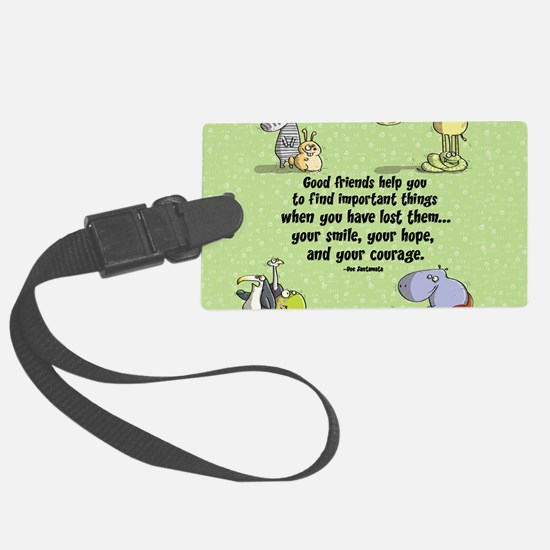 Good friends Luggage Tag