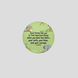 Good friends Mini Button