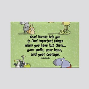Good friends Rectangle Magnet