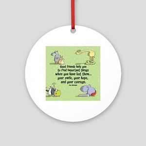 Good friends Round Ornament