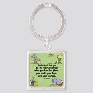 Good friends Square Keychain