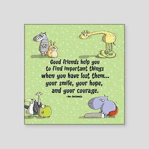 "Good friends Square Sticker 3"" x 3"""