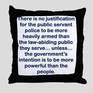 THERE IS NO JUSTIFICATION FOR THE PUB Throw Pillow
