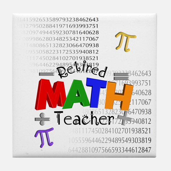 Retired Math Teacher 1 Tile Coaster