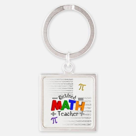 Retired Math Teacher 1 Square Keychain
