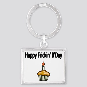 Happy Frickin Bday Landscape Keychain