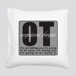 OCCUPATIONAL THERAPIST T-SHIR Square Canvas Pillow