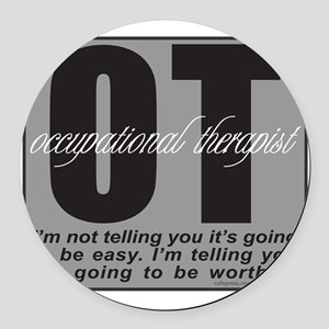 OCCUPATIONAL THERAPIST T-SHIRTS A Round Car Magnet