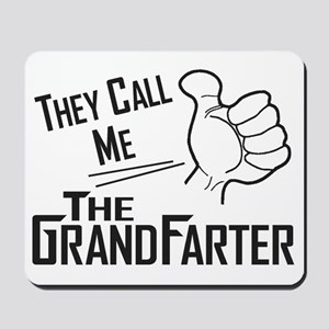 The Grandfarter Mousepad