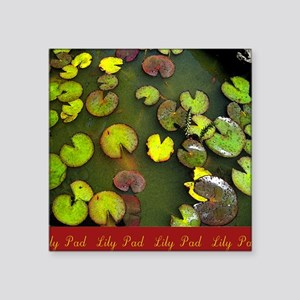 "LILLY PAD ART Square Sticker 3"" x 3"""
