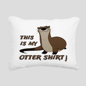 This Is My Otter Shirt F Rectangular Canvas Pillow
