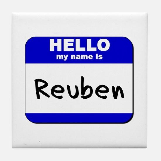 hello my name is reuben  Tile Coaster