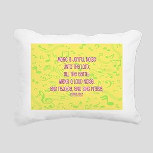 Psalm 98 4 Rectangular Canvas Pillow