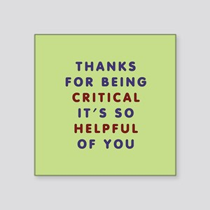 Thanks For Being Critical Sticker