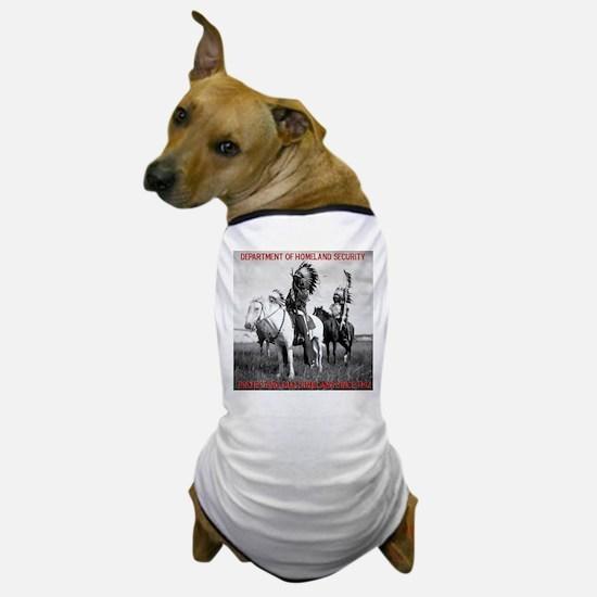 NDN Warriors Homeland Securit Dog T-Shirt