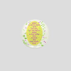 Psalm 98 4 Mini Button