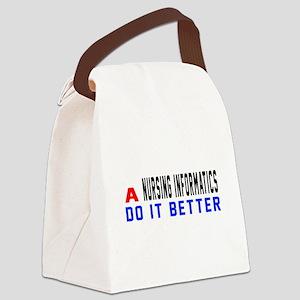 Nursing informatics Do It Better Canvas Lunch Bag