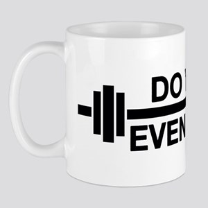 YouEvenLift6A Mug