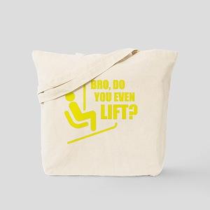 YouEvenSkiLift1D Tote Bag