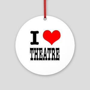 I Heart (Love) Theatre Ornament (Round)