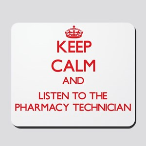 Keep Calm and Listen to the Pharmacy Technician Mo