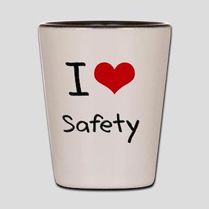 I Love Safety Shot Glass