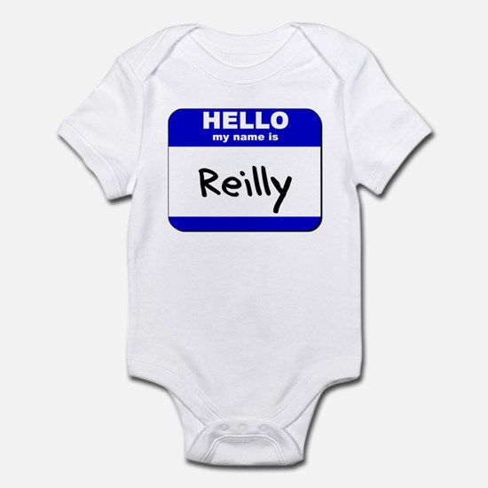 hello my name is reilly  Infant Bodysuit