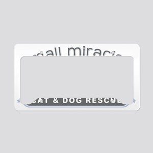 Small Miracles transparent ba License Plate Holder