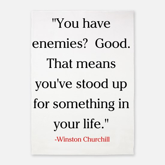CHURCHILL QUOTE - ENEMIES 5'x7'Area Rug