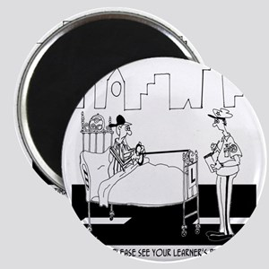 May I See Your Learners Permit? Magnet