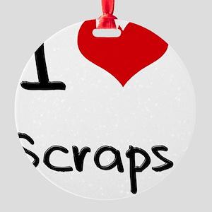 I Love Scraps Round Ornament